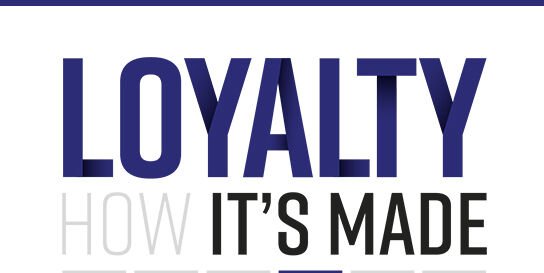 Loyalty, how it's made